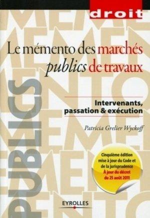 Le mémento des marchés publics de travaux - eyrolles - 9782212132458 -