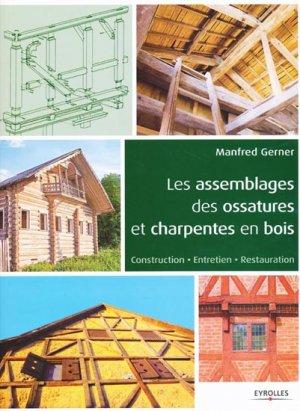 Les assemblages des ossatures et charpentes en bois - eyrolles - 9782212136203 -