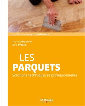 Les parquets - eyrolles - 9782212142884 -