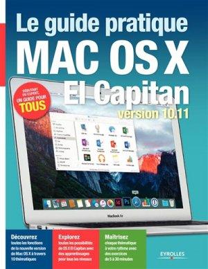 Le guide pratique Mac OS X El Capitan - eyrolles - 9782212143621 -