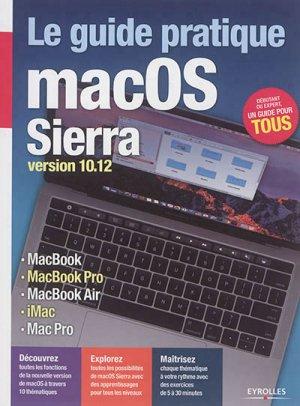 Le guide pratique macOS Sierra Version 10.12 - eyrolles - 9782212144789 -