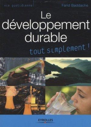 Le développement durable tout simplement ! - eyrolles - 9782212541571 -