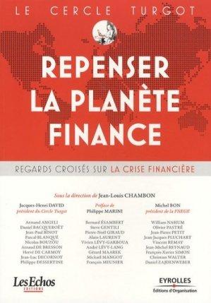 Le Cercle Turgot : Repenser la planète Finance - Eyrolles - 9782212543407 -