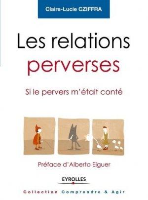 Les relations perverses - eyrolles - 9782212554557 -