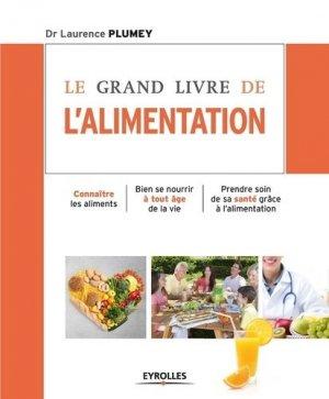 Le grand livre de l'alimentation - eyrolles - 9782212557404 -