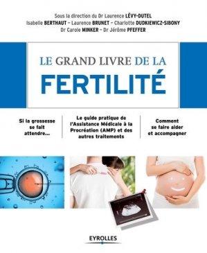 Le grand livre de la fertilite - eyrolles - 9782212559590 -