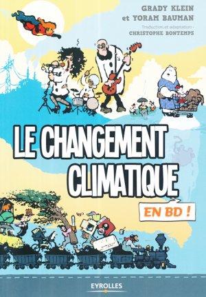 Le changement climatique en BD ! - eyrolles - 9782212562446 -