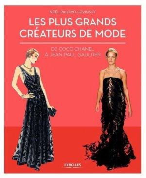 Les plus grands créateurs de mode - eyrolles - 9782212563306 -