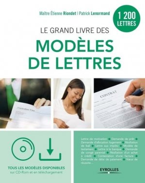 Le grand livre des modèles de lettres. 2e édition. Avec 1 CD-ROM - Eyrolles - 9782212563894 -