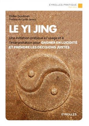 Le Yi Jing - Eyrolles - 9782212564563 -