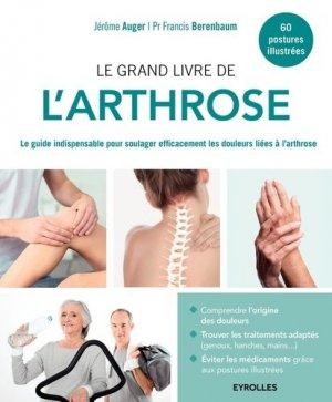 Le grand livre de l'arthrose - eyrolles - 9782212565225 -