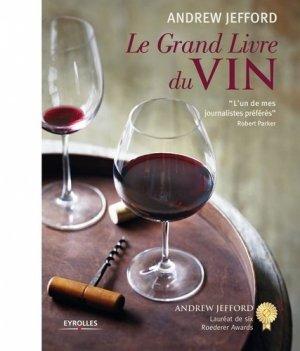 Le grand livre du vin / déguster, connaître, choisir - eyrolles - 9782212566901 -