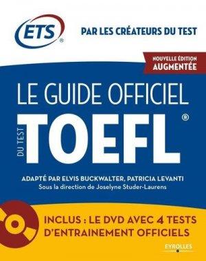 Le guide officiel du test TOEFL - eyrolles - 9782212569810 -