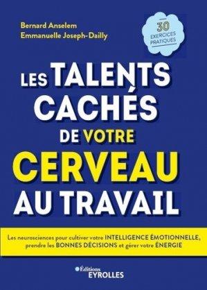 Les talents cachés de votre cerveau au travail - Eyrolles - 9782212573169 -