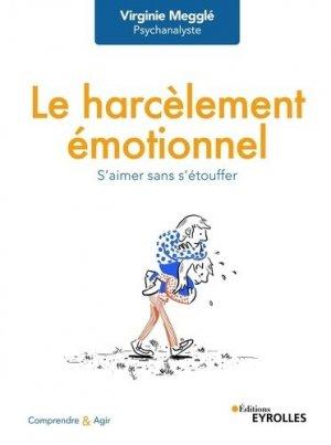 Le harcèlement émotionnel - Eyrolles - 9782212573350 -