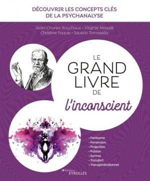 Le grand livre de l'inconscient - Eyrolles - 9782212574555 -