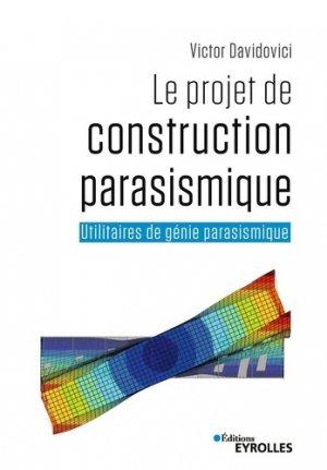 Le projet de construction parasismique - eyrolles - 9782212675429 -