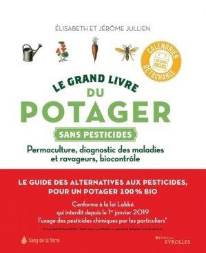 Le grand livre du potager sans pesticides - eyrolles - 9782212675788
