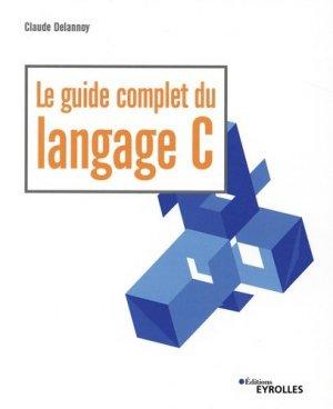 Le guide complet du langage C - Eyrolles - 9782212679229 -