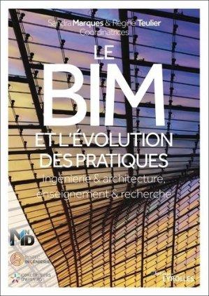 Le BIM. Ingénierie et architecture, enseignement et recherche - Eyrolles - 9782212679892 -
