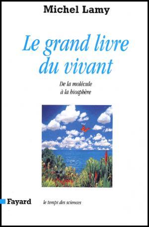 Le grand livre du vivant - fayard - 9782213607849 -