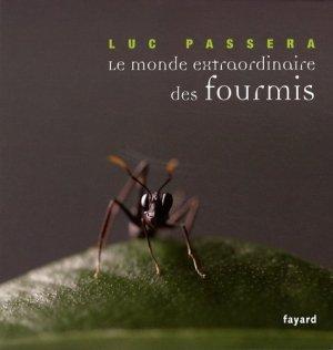 Le monde extraordinaire des fourmis - fayard - 9782213634296 -
