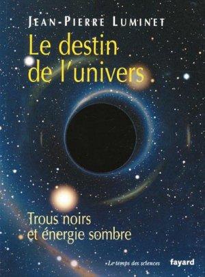 Le destin de l'univers - fayard - 9782213661995