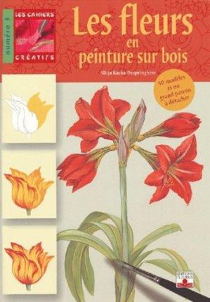 Les fleurs en peinture sur bois - fleurus - 9782215075592 -