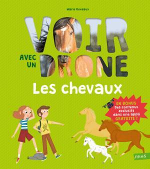 Les chevaux - fleurus - 9782215138907 -