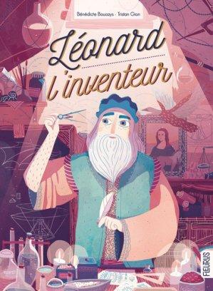 Léonard l'inventeur - fleurus - 9782215169352 -