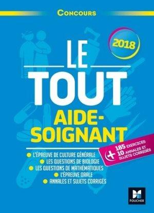 Le Tout Aide-Soignant - Concours 2017 - foucher - 9782216148165 -