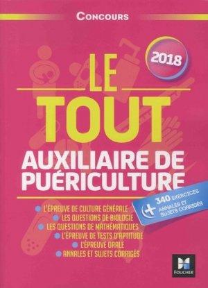 Le Tout Auxiliaire de puériculture 2018 - foucher - 9782216148226 -