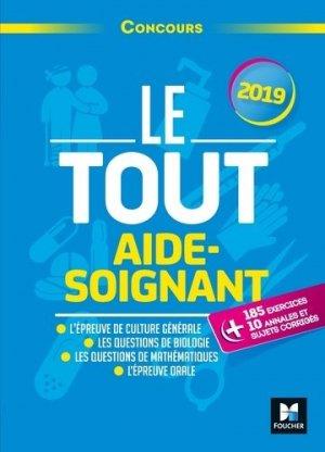 Le Tout Aide-Soignant - Concours AS - 2019 - foucher - 9782216153282 -