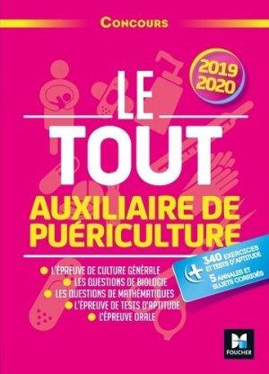 Le Tout Auxiliaire de puériculture - 2019-2020 - foucher - 9782216153299 -
