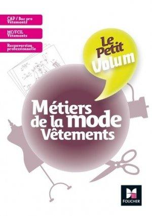 Le Petit Volum' - Métiers de la mode - Vêtements - Révision et entraînement - foucher - 9782216154869 -