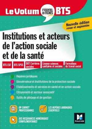 Le Volum' BTS - Institutions et acteurs de l'action sociale et de la santé - Révision - foucher - 9782216158324 -