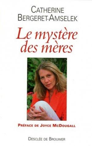 Le mystère des mères - Desclée de Brouwer - 9782220056487 -