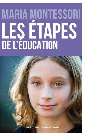 Les étapes de l'éducation - desclee de brouwer - 9782220082264