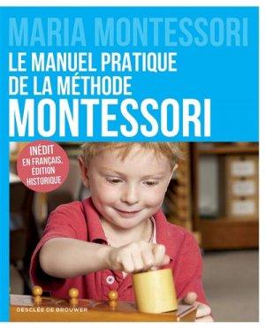 Le manuel pratique de la méthode Montessori - desclee de brouwer - 9782220082677