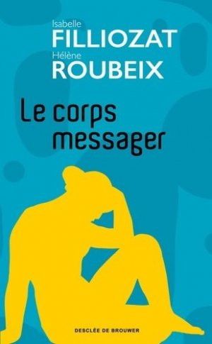 Le corps messager - ddb - 9782220096582 -