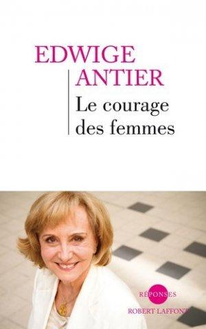 Le courage des femmes - Robert Laffont - 9782221110119 -