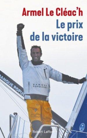 Le prix de la victoire - Robert Laffont - 9782221203286 -