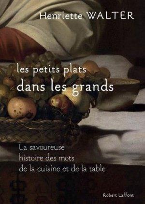 Les petits plats dans les grands - Robert Laffont - 9782221221419 -