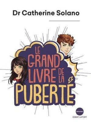 Le grand livre de la puberté - Robert Laffont - 9782221240458 -
