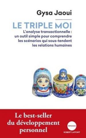 Le triple moi - robert laffont - 9782221243312 -