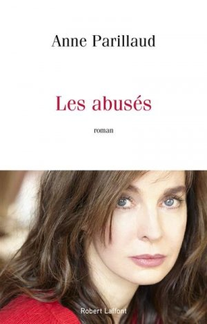 Les abuses - Robert Laffont - 9782221253038 -