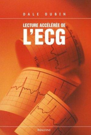 Lecture accélérée de l'ECG - maloine - 9782224029647 -