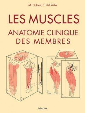 Les muscles : anatomie clinique des membres - maloine - 9782224034672 -