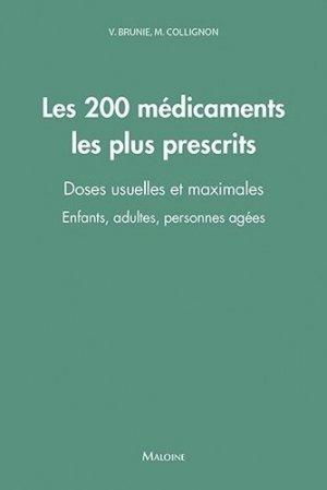 Les 200 médicaments les plus prescrits - maloine - 9782224035532 -