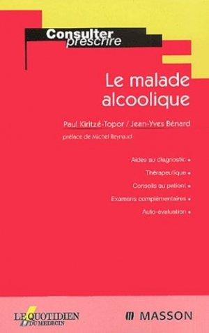 Le malade alcoolique - elsevier / masson - 9782225838576 -